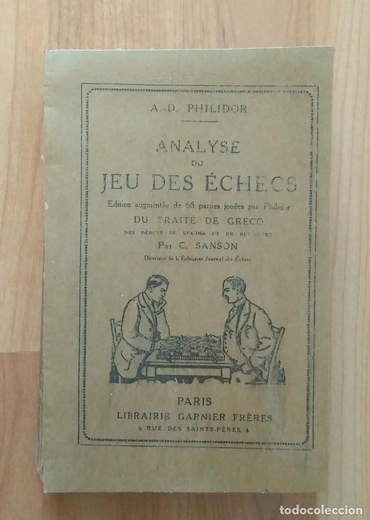 AJEDREZ - ANALYSE DU JEU DES ECHECS A.D. PHILIDOR PARIS (Coleccionismo Deportivo - Libros de Ajedrez)
