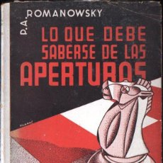 Coleccionismo deportivo: ROMANOWSKY : LO QUE DEBE SABERSE DE LAS APERTURAS (ARGENTINA, 1956). Lote 161937210