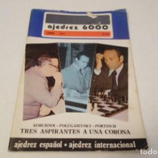 Coleccionismo deportivo: AJEDREZ CHESS. REVISTA AJEDREZ 6000 Nº 69. ABRIL 1977. Lote 161961306