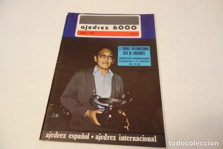 AJEDREZ CHESS. REVISTA AJEDREZ 6000 Nº 72.JULIO 1977 (Coleccionismo Deportivo - Libros de Ajedrez)