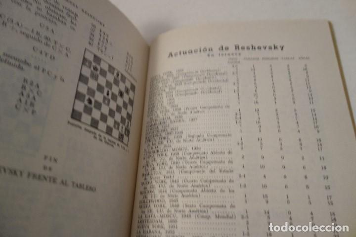 Coleccionismo deportivo: AJEDREZ.CHESS. RESHEVSKY FRENTE AL TABLERO. SAMUEL RESHEVSKY. MUY DIFÍCIL DE ENCONTRAR. - Foto 5 - 162957522