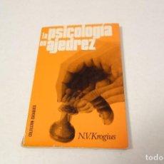 Collectionnisme sportif: LA PSICOLOGÍA EN AJEDREZ. N.V. KROGIUS. Lote 163801310