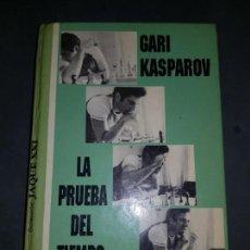 Coleccionismo deportivo: GARI KASPAROV LA PRUEBA DEL TIEMPO ENVIO GRATUITO ESTADO NORMAL MAS ARTICULOS. Lote 163856314