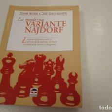 Coleccionismo deportivo: AJEDREZ CHESS. LA MODERNA VARIANTE NAJDORF.. Lote 203078588