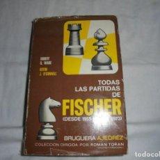 Coleccionismo deportivo: TODAS LAS PARTIDAS DE FICHER(DESDE 1955 HASTA 1973)ROBERT G.WADE BRUGUERA AJEDREZ 1973.-1ª EDICION. Lote 166638826