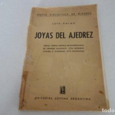 Coleccionismo deportivo: AJEDREZ .CHESS. LUIS PALAU. JOYAS DEL AJEDREZ. EDITORIAL SOPENA ARGENTINA. Lote 166691934