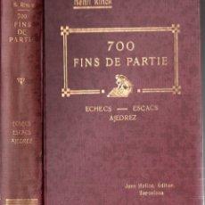 Coleccionismo deportivo: HENRI RINK : 700 FINS DE PARTIE ECHECS ESCACS AJEDREZ (MOLINS, 1927). Lote 167047168