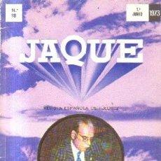 Coleccionismo deportivo: JAQUE.1973. REVISTA ESPAÑOLA DEL AJEDREZ. Nº 18. A-AJD-515. Lote 168722192