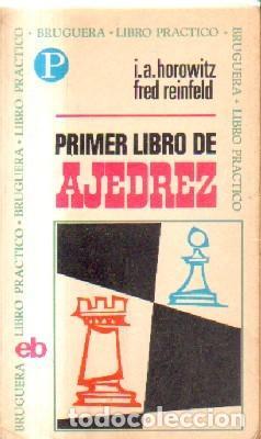 PRIMER LIBRO DE AJEDREZ. A-AJD-512 (Coleccionismo Deportivo - Libros de Ajedrez)