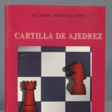 Coleccionismo deportivo: CARTILLA DE AJEDREZ. RICARDO MONTECAINE. Lote 169348408