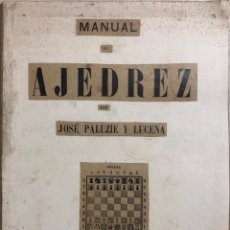 Coleccionismo deportivo: MANUEL DE AJEDREZ. JOSE PALUZIE Y LUCENA. TOMO TERCERO. . Lote 169540128