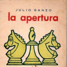 Coleccionismo deportivo: JULIO GANZO : LA APERTURA INGLESA (1957). Lote 169808500
