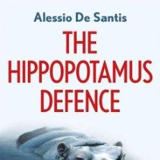 Coleccionismo deportivo: AJEDREZ. CHESS. THE HIPPOPOTAMUS DEFENCE - ALESSIO DE SANTIS. Lote 170177808