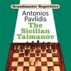 Coleccionismo deportivo: AJEDREZ. CHESS. GRANDMASTER REPERTOIRE. THE SICILIAN TAIMANOV - ANTONIOS PAVLIDIS (CARTONÉ). Lote 170237624