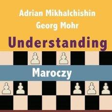 Colecionismo desportivo: AJEDREZ. CHESS. UNDERSTANDING MAROCZY STRUCTURES - ADRIAN MIKHALCHISHIN/GEORG MOHR. Lote 170258480