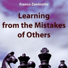 Coleccionismo deportivo: AJEDREZ. CHESS. LEARNING FROM THE MISTAKES OF OTHERS - FRANCO ZANINOTTO. Lote 170311288