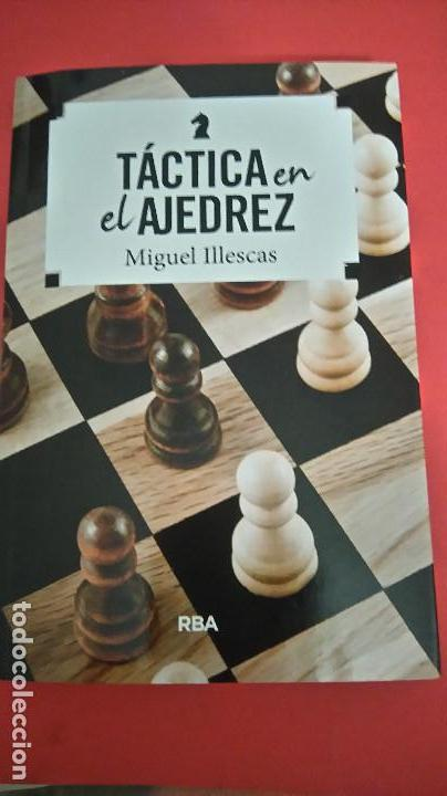 CHESS. TÁCTICA EN EL AJEDREZ - MIGUEL ILLESCAS (Coleccionismo Deportivo - Libros de Ajedrez)