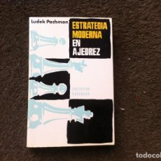 Coleccionismo deportivo: LUDEK PACHMAN. ESTRATEGIA MODERNA EN AJEDREZ ED. MARTÍNEZ ROCA, 1982.. Lote 171097520