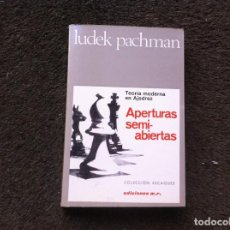 Coleccionismo deportivo: LUDEK PACHMAN. TEORÍA MODERNA EN AJEDREZ. APERTURAS SEMI-ABIERTAS. ED. MARTÍNEZ ROCA, 1976. Lote 171097918