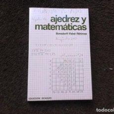 Coleccionismo deportivo: BONSDORFF - FABEL - RIIHIMAA. AJEDREZ Y MATEMÁTICAS. ED. MARTÍNEZ ROCA, 1981. Lote 171098773