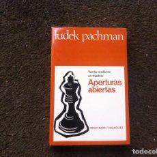 Coleccionismo deportivo: LUDEK PACHMAN. APERTURAS ABIERTAS. ED. MARTÍNEZ ROCA, 1976. Lote 171411194