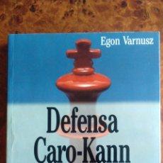 Coleccionismo deportivo: LIBRO DE AJEDREZ. DEFENSA CARO-KANN. COLECCION ESCAQUES. Lote 172754552