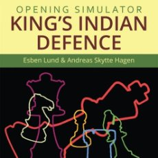 Coleccionismo deportivo: AJEDREZ. CHESS. OPENING SIMULATOR. KING'S INDIAN DEFENCE - ESBEN LUND/ANDREAS SKYTTE HAGEN (CARTONÉ). Lote 173151684