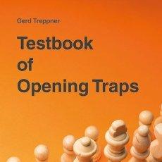 Coleccionismo deportivo: AJEDREZ. CHESS. TESTBOOK OF OPENING TRAPS - GERD TREPPNER. Lote 173168119