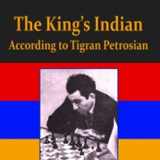 Coleccionismo deportivo: AJEDREZ. CHESS. THE KING'S INDIAN ACCORDING TO TIGRAN PETROSIAN - IGOR YANVARJOV. Lote 173192937
