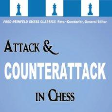 Coleccionismo deportivo: AJEDREZ. ATTACK AND COUNTERATTACK IN CHESS - FRED REINFELD. Lote 173271114
