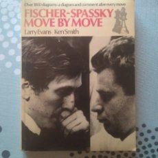 Coleccionismo deportivo: AJEDREZ FISCHER SPASSKY MOVE BY MOVE. EVANS/SMITH. BATSFORD 1973 CHESS. Lote 173645902