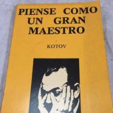 Coleccionismo deportivo: PIENSE COMO UN GRAN MAESTRO. ALEXANDER KOTOV 1979. Lote 173983479