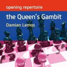 Coleccionismo deportivo: AJEDREZ. CHESS. OPENING REPERTOIRE. THE QUEEN'S GAMBIT - DAMIAN LEMOS. Lote 174015448
