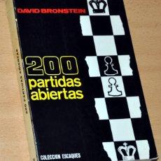 Coleccionismo deportivo: COLECCIÓN ESCAQUES - Nº 39: 200 PARTIDAS ABIERTAS - DE DAVID BRONSTEIN, EDITORIAL MARTÍNEZ ROCA 1975. Lote 174060085