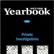 Coleccionismo deportivo: AJEDREZ. NEW IN CHESS YEARBOOK 54. PRIVATE INVESTIGATIONS OFERTA!!!. Lote 174100589
