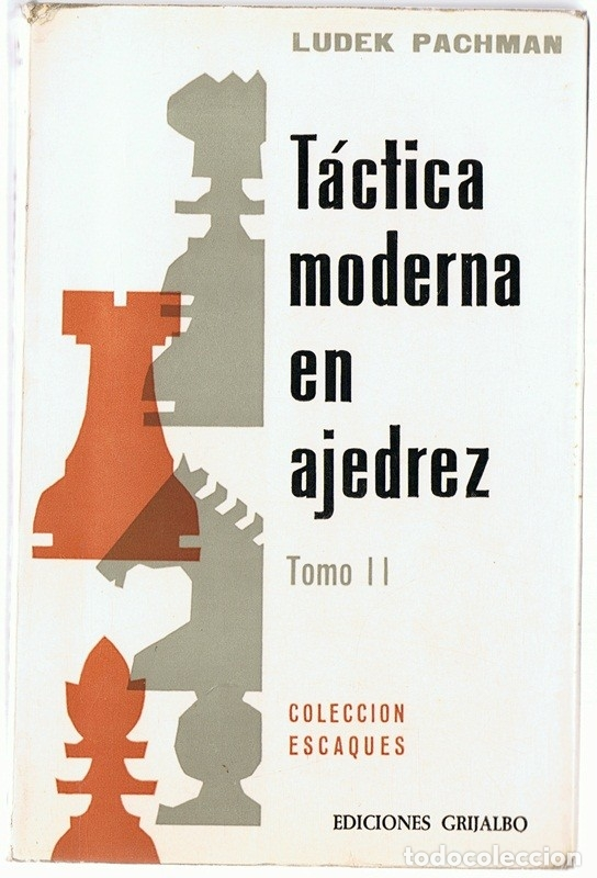 TÁCTICA MODERNA EN AJEDREZ TOMO II LUDEK PACHMAN (Coleccionismo Deportivo - Libros de Ajedrez)