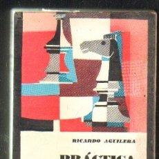 Coleccionismo deportivo: PRÁCTICA DE LA TEORÍA. EL ERROR EN LA APERTURA. AGUILERA, RICARDO. A-AJD-518. Lote 175409339