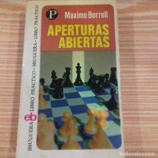 Coleccionismo deportivo: APERTURAS ABIERTAS MÁXIMO BORRELL. Lote 175716964