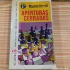Coleccionismo deportivo: APERTURAS CERRADAS MÁXIMO BORRELL. Lote 175717125