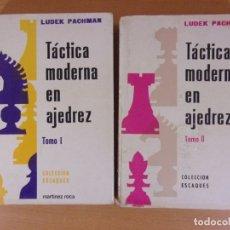 Coleccionismo deportivo: TÁCTICA MODERNA EN AJEDREZ / LUDEK PACHMAN / 1988. MARTÍNEZ ROCA / TOMOS I Y II. Lote 176099024