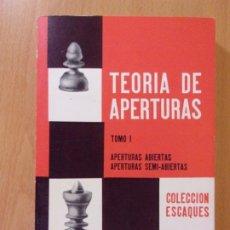 Coleccionismo deportivo: TEORÍA DE APERTURAS. TOMO I / V.N. PANOV / 1989. MARTÍNEZ ROCA. Lote 176100204