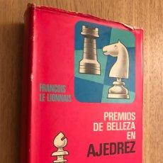 Coleccionismo deportivo: PREMIOS DE BELLEZA EN AJEDREZ. FRANÇOIS LE LIONNAIS. 1972. Lote 176299283