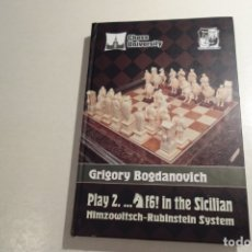 Coleccionismo deportivo: GRIGORY BOGDANOVICH. PLAY 2... CF6 IN THE SICILIAN . MIMZOWITSCH-RUBINSTEIN SYSTEM.. Lote 176789295
