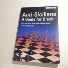 Coleccionismo deportivo: ANTI -SICILIANS A GUIDE FOR BLACK, DORIAN ROGOZENKO. GAMBIT. Lote 176789549