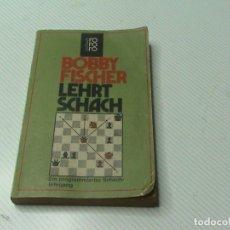 Coleccionismo deportivo: BOBBY FISCHER LEHRT SCHACH EIN PROGRAMMIERTER SCHACHLEHRGANG. Lote 177332380