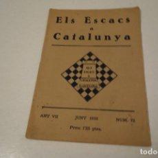 Coleccionismo deportivo: AJEDREZ.CHESS. REVISTA AJEDREZ ELS ESCACS A CATALUNYA. NÚM 72, JUNY 1933. Lote 177433733