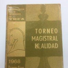 Coleccionismo deportivo: TORNEO MAGISTRAL KALIDAD 1968 BUENOS AIRES, 30 ANIVERSARIO YMCA, EDICIONES DI LUCA&IVALDI. Lote 177750972