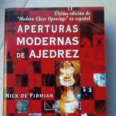 Coleccionismo deportivo: APERTURAS MODERNAS DE AJEDREZ- NICK DE FIRMIAN. ED. TUTOR.. Lote 178676520