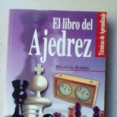 Coleccionismo deportivo: EL LIBRO DEL AJEDREZ POR MAURICIO ROBLES, TECNICAS DE APRENDIZAJE. Lote 178676982