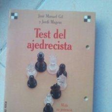 Coleccionismo deportivo: JOSE MANUEL GIL Y JORDI MAGEM. TEST DEL AJEDRECISTA. MARTINEZ ROCA. Lote 178682317